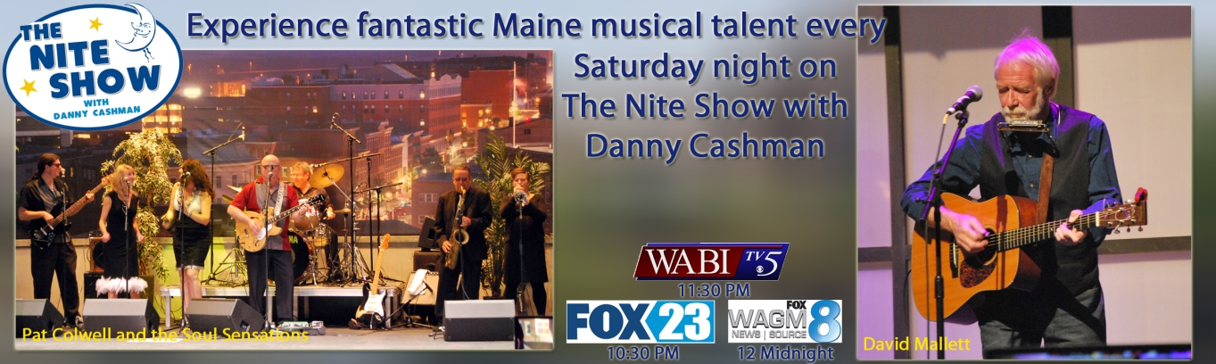 The Nite Show with Dan Cashman Pat Colwell and The Soul Sensations_ David Mallett